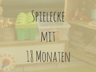 Spielecke mit 18 Monaten | 9MonateKUGELRUND.de
