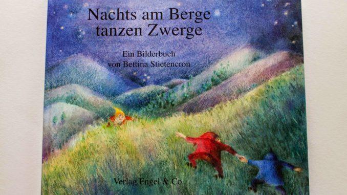 Nachts am Berge tanzen Zwerge   9MonateKUGELRUND.de